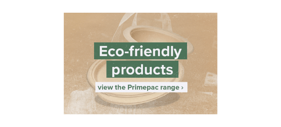 View the Primepac range of eco-friendly products